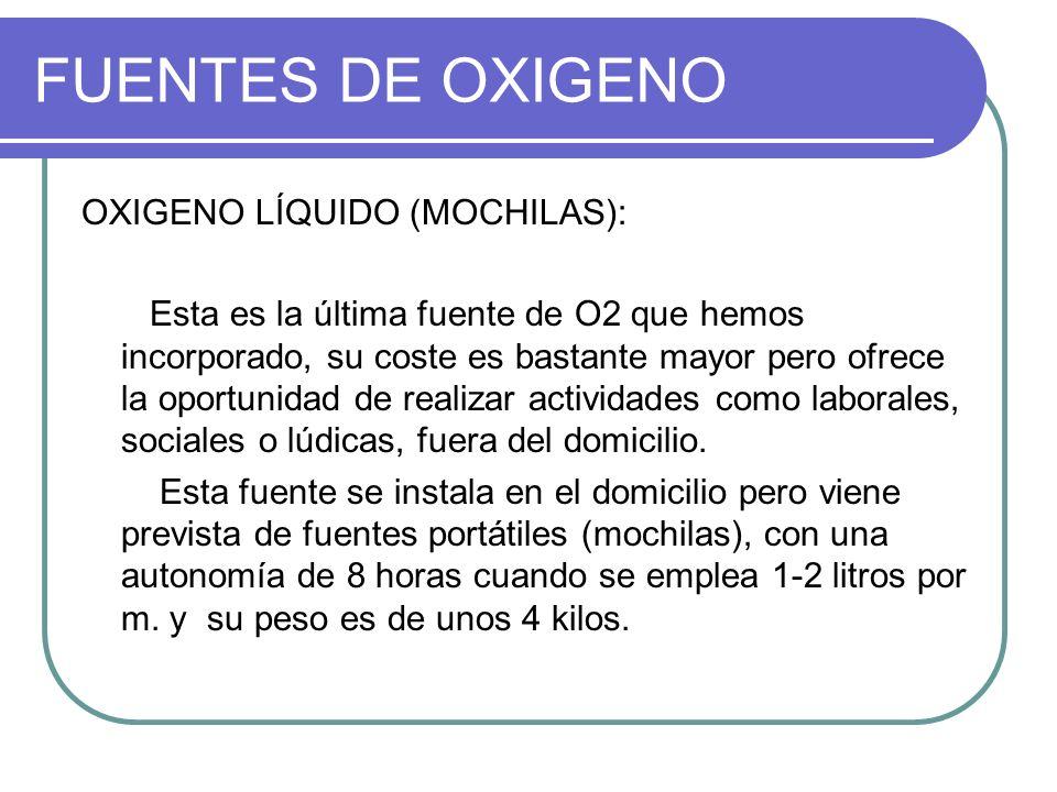 FUENTES DE OXIGENO OXIGENO LÍQUIDO (MOCHILAS): Esta es la última fuente de O2 que hemos incorporado, su coste es bastante mayor pero ofrece la oportun