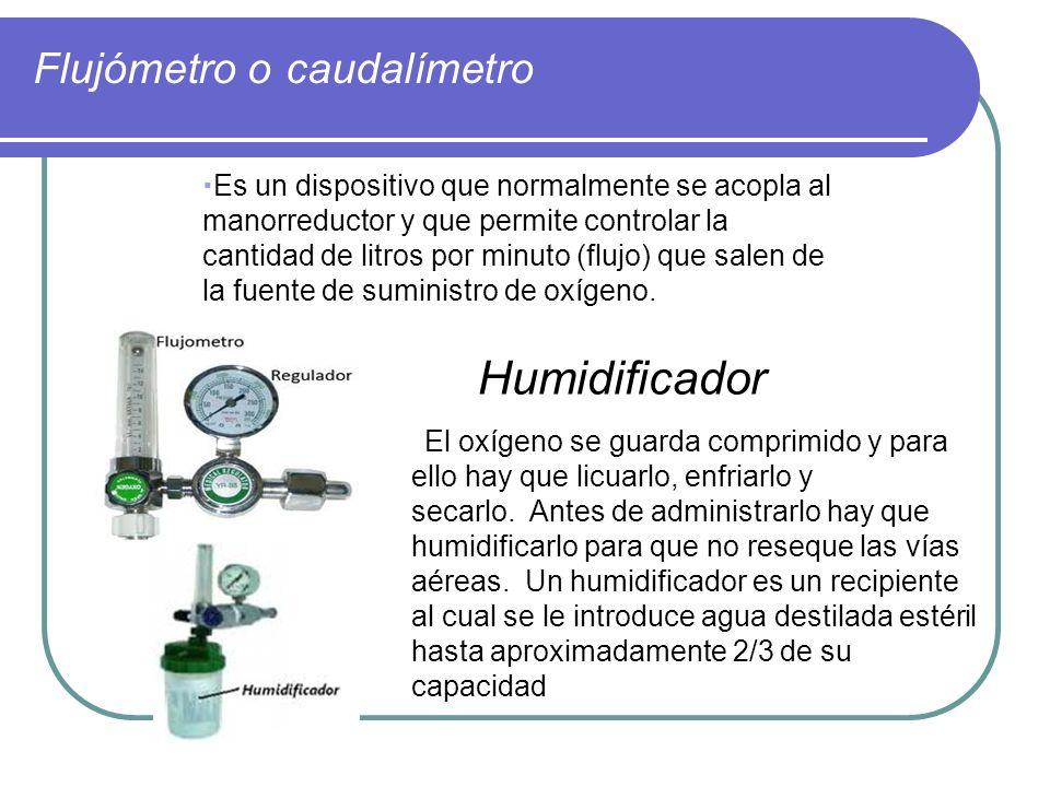 Flujómetro o caudalímetro Es un dispositivo que normalmente se acopla al manorreductor y que permite controlar la cantidad de litros por minuto (flujo