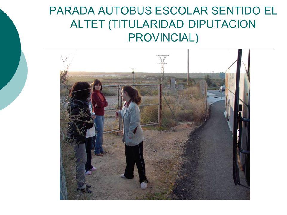 PARADA AUTOBUS ESCOLAR SENTIDO EL ALTET (TITULARIDAD DIPUTACION PROVINCIAL)