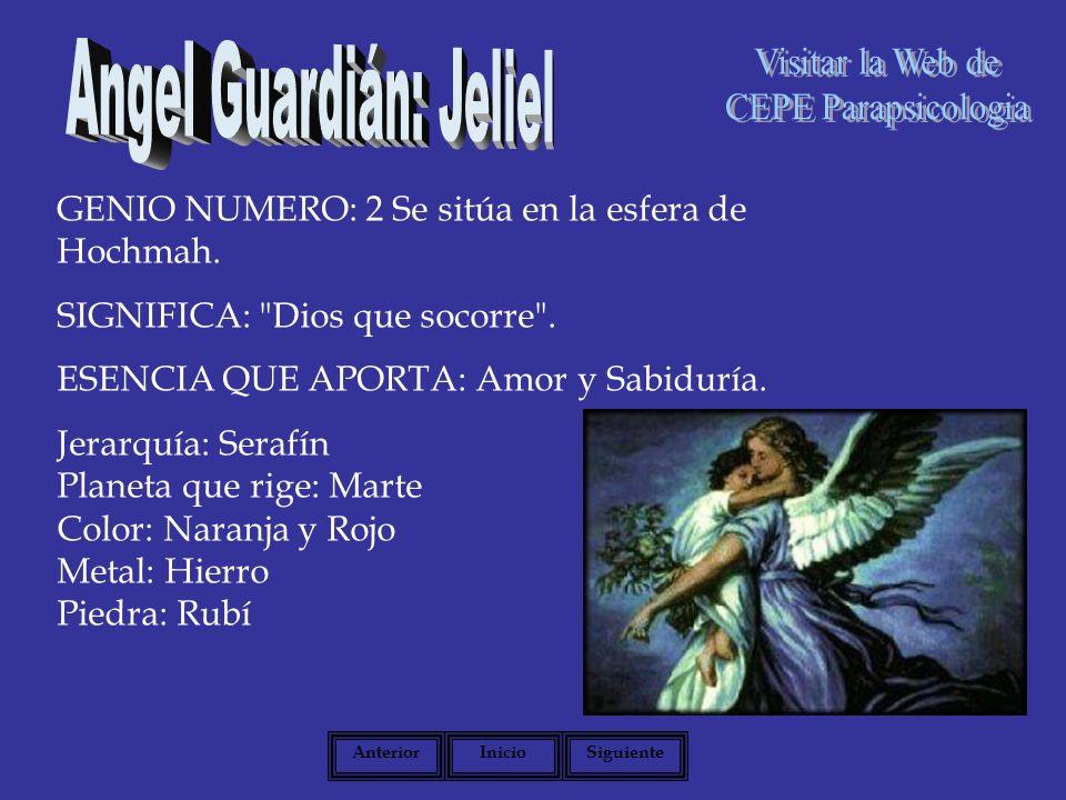 GENIO NUMERO: 2 Se sitúa en la esfera de Hochmah.SIGNIFICA: Dios que socorre .