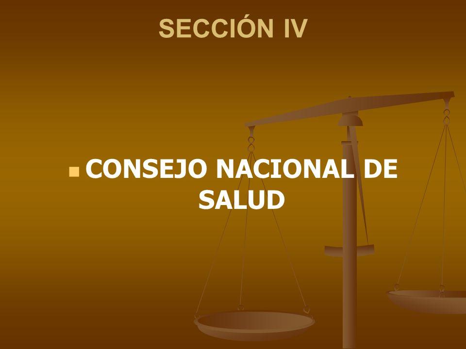 SECCIÓN IV CONSEJO NACIONAL DE SALUD