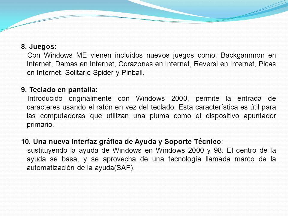 Los requisitos mínimos del sistema de la edición de Windows Millennium son un procesador Pentium o compatible de 150 megahercios, 320 megabytes de espacio libre de disco duro y por lo menos 32 megabytes de RAM.