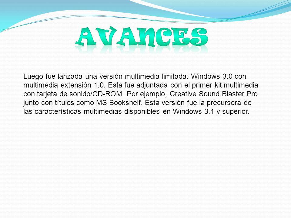 Luego fue lanzada una versión multimedia limitada: Windows 3.0 con multimedia extensión 1.0.
