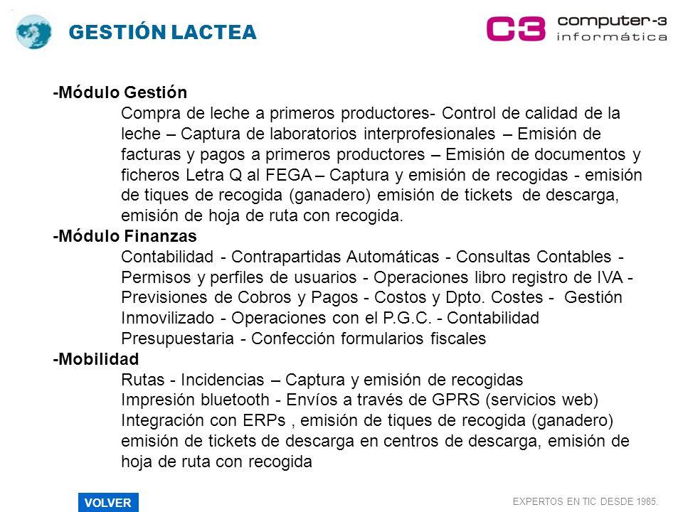 GESTIÓN LACTEA EXPERTOS EN TIC DESDE 1985.