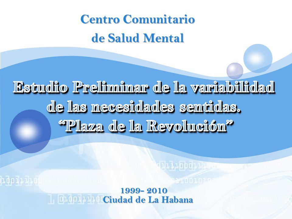 LOGO Centro Comunitario de Salud Mental 1999- 2010 Ciudad de La Habana