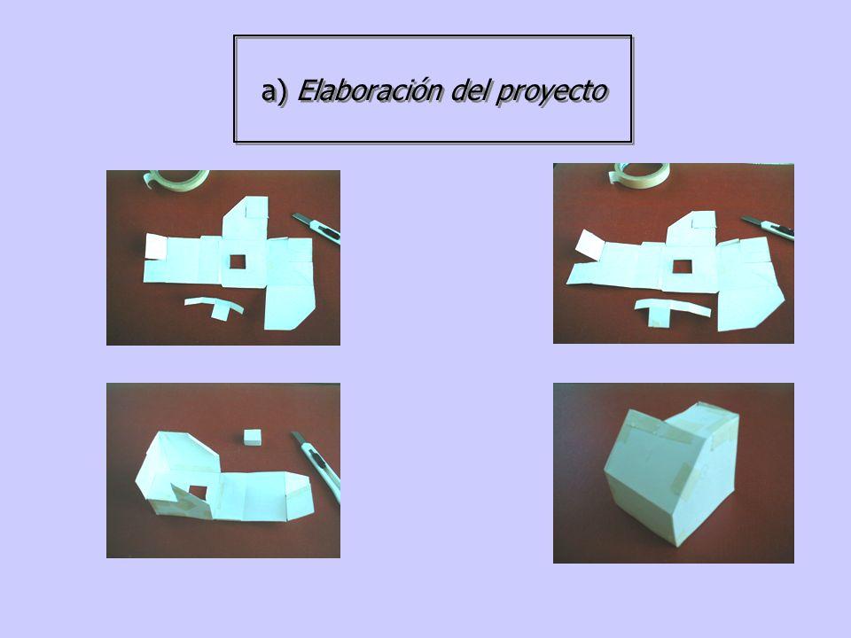 a) Elaboración del proyecto