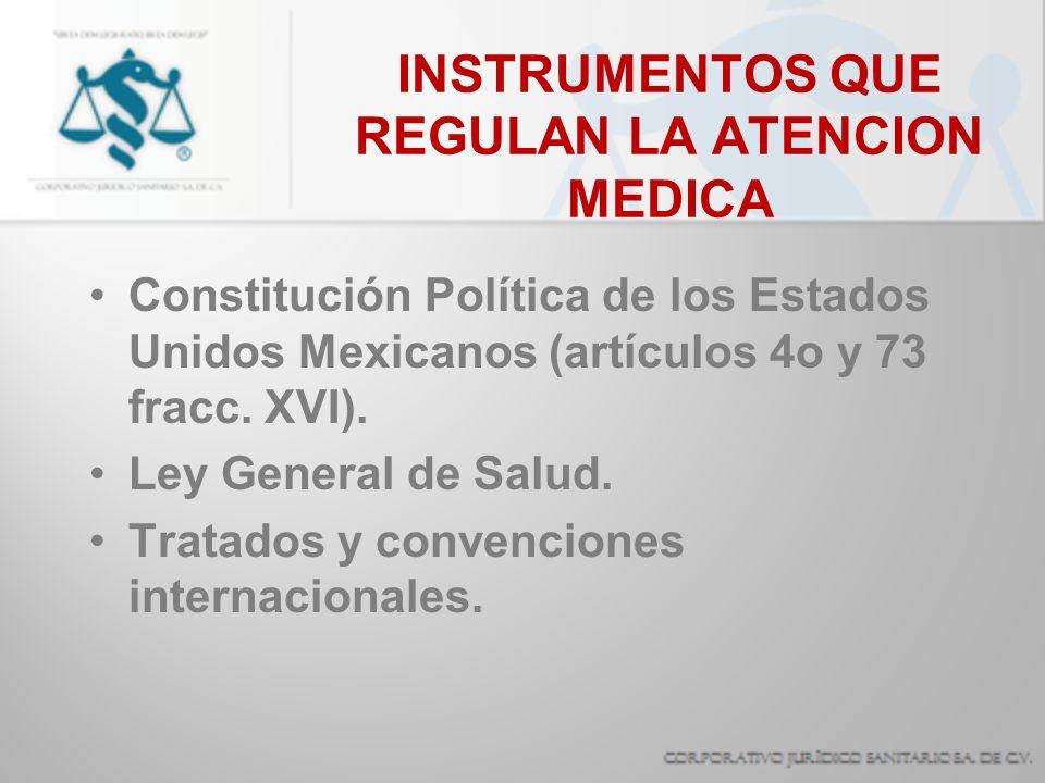 INSTRUMENTOS QUE REGULAN LA ATENCION MEDICA Disposiciones del Consejo de Salubridad General de la República.
