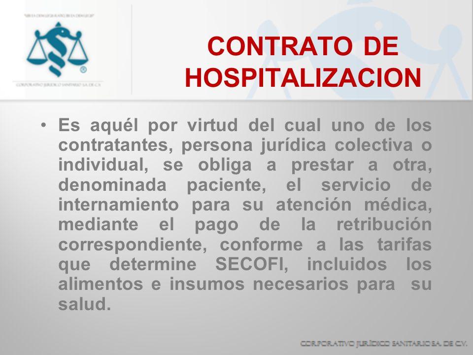 OBLIGACIONES DEL HOSPITAL Ministrar los alimentos e insumos necesarios al paciente.