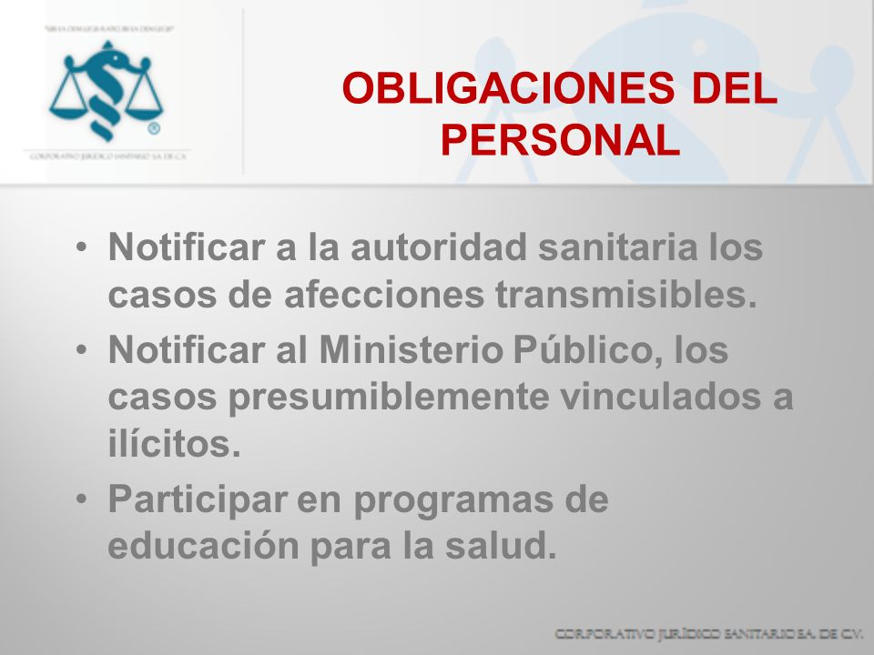 OBLIGACIONES DEL PERSONAL Allegarse los insumos indispensables a su práctica profesional.