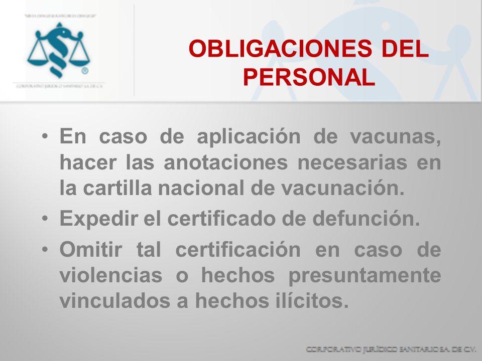OBLIGACIONES DEL PERSONAL CONSERVAR POR CINCO AÑOS EL EXPEDIENTE CLINICO