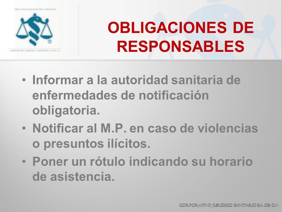 OBLIGACIONES DE RESPONSABLES Cerciorarse de poseer personal SUFICIENTE E IDONEO.