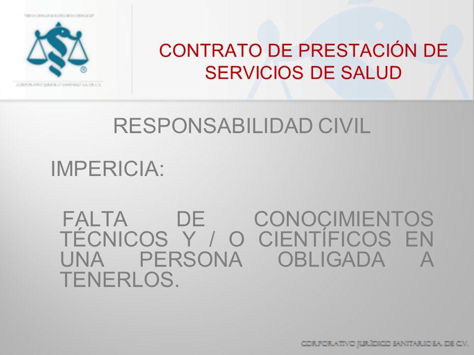 CONTRATO DE PRESTACIÓN DE SERVICIOS DE SALUD RESPONSABILIDAD CIVIL NEGLIGENCIA: INCUMPLIMIENTO DE UNA OBLIGACIÓN, CONOCIÉNDOLA Y TENIENDO LOS MEDIOS NECESARIOS PARA LLEVARLA A CABO.