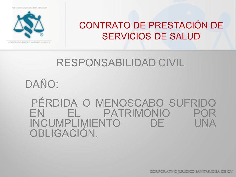 CONTRATO DE PRESTACIÓN DE SERVICIOS DE SALUD RESPONSABILIDAD CIVIL DAÑO MORAL: AFECTACIÓN DE UNA PERSONA EN SUS SENTIMIENTOS, CREENCIAS, AFECTOS, DECORO, HONOR, REPUTACIÓN, VIDA PRIVADA, CONFIGURACIÓN Y ASPECTOS FÍSICOS.