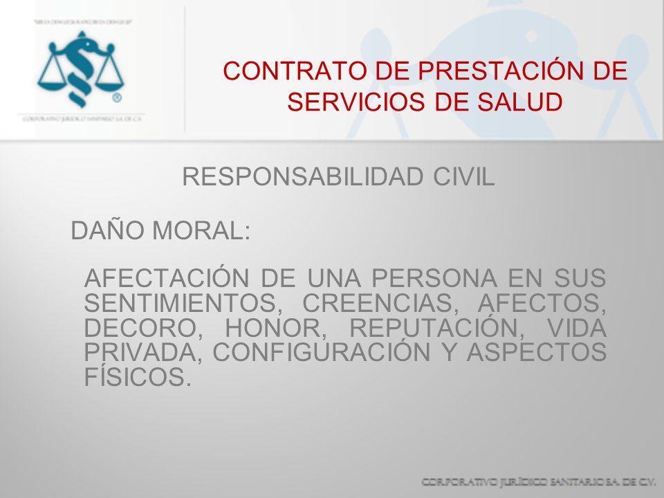 CONTRATO DE PRESTACIÓN DE SERVICIOS DE SALUD RESPONSABILIDAD CIVIL REPARACIÓN DEL DAÑO: - POR REPOSICIÓN (EN ESPECIE) - EN EQUIVALENTE (DAÑOS Y PERJUICIOS) - COMPENSATORIO (INDEMNIZACIÓN)