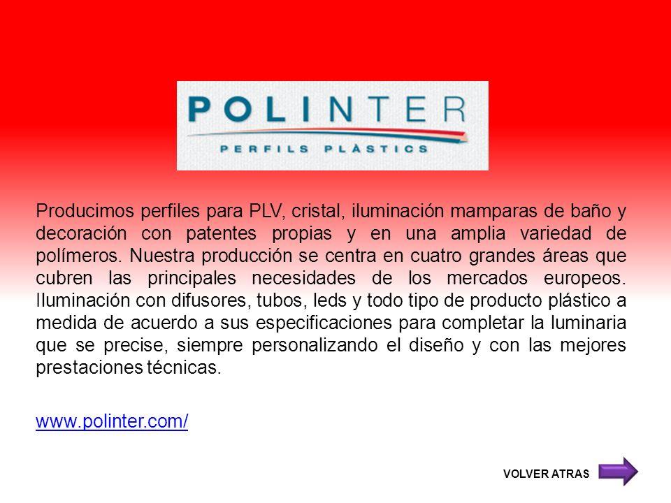 Producimos perfiles para PLV, cristal, iluminación mamparas de baño y decoración con patentes propias y en una amplia variedad de polímeros. Nuestra p