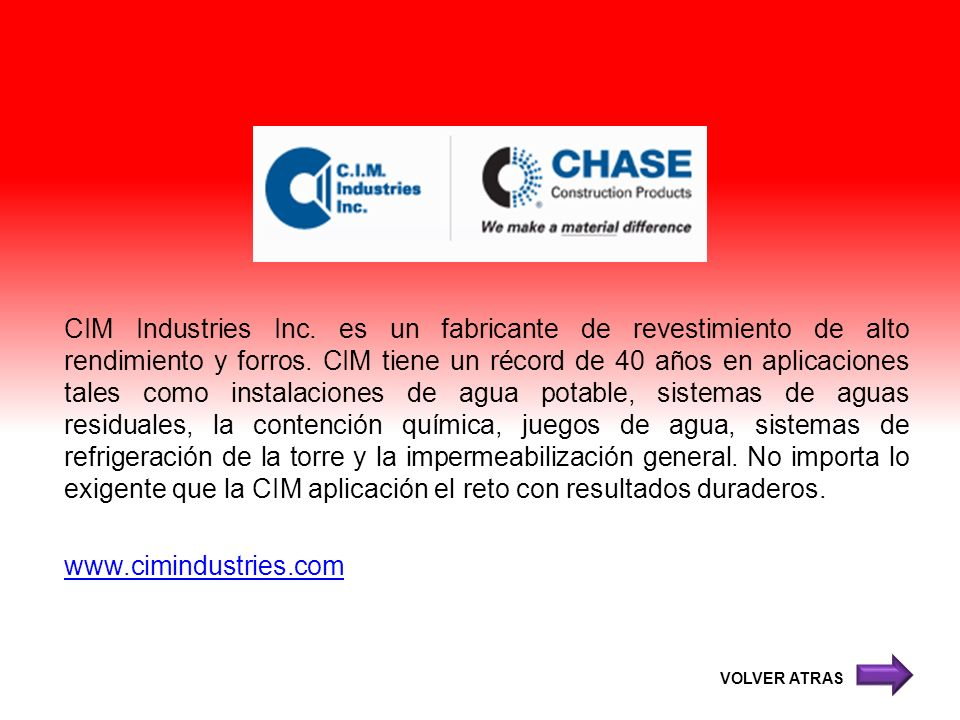 CIM Industries Inc. es un fabricante de revestimiento de alto rendimiento y forros. CIM tiene un récord de 40 años en aplicaciones tales como instalac