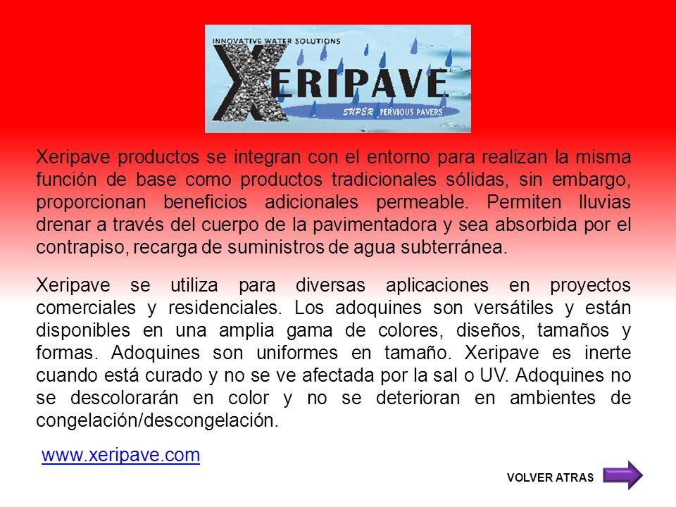 Xeripave productos se integran con el entorno para realizan la misma función de base como productos tradicionales sólidas, sin embargo, proporcionan b