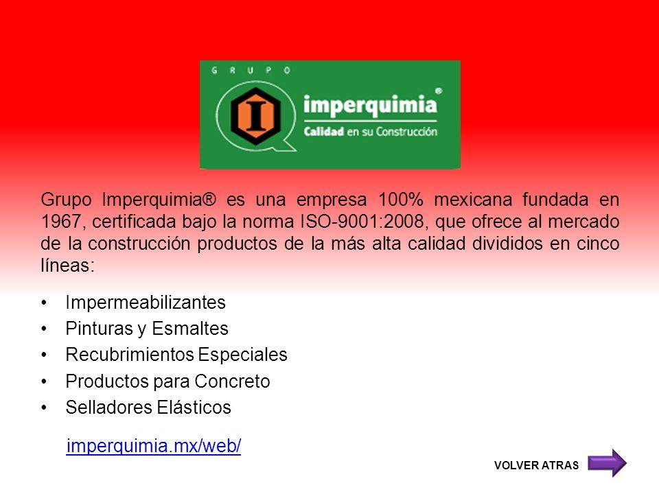 Grupo Imperquimia® es una empresa 100% mexicana fundada en 1967, certificada bajo la norma ISO-9001:2008, que ofrece al mercado de la construcción pro