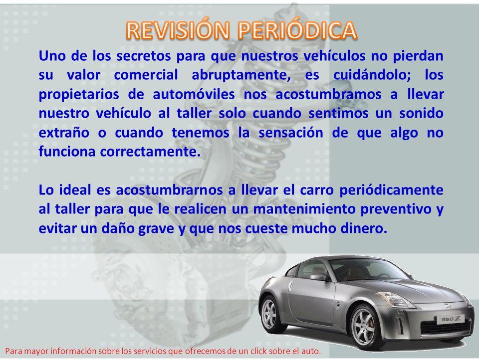A continuación mencionaremos una lista de las revisiones más comunes, sencillas y que además demandan una permanencia mínima del vehículo en el taller.