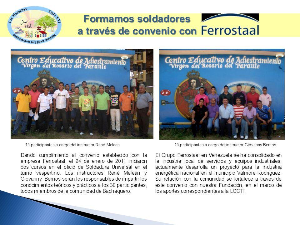 Formamos soldadores a través de convenio con Dando cumplimiento al convenio establecido con la empresa Ferrostaal, el 24 de enero de 2011 iniciaron dos cursos en el oficio de Soldadura Universal en el turno vespertino.