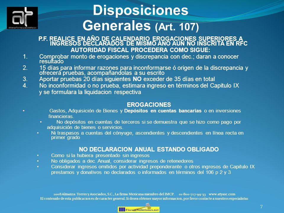 7 Disposiciones Generales (Art. 107) P.F. REALICE EN AÑO DE CALENDARIO EROGACIONES SUPERIORES A INGRESOS DECLARADOS DE MISMO AÑO AUN NO INSCRITA EN RF
