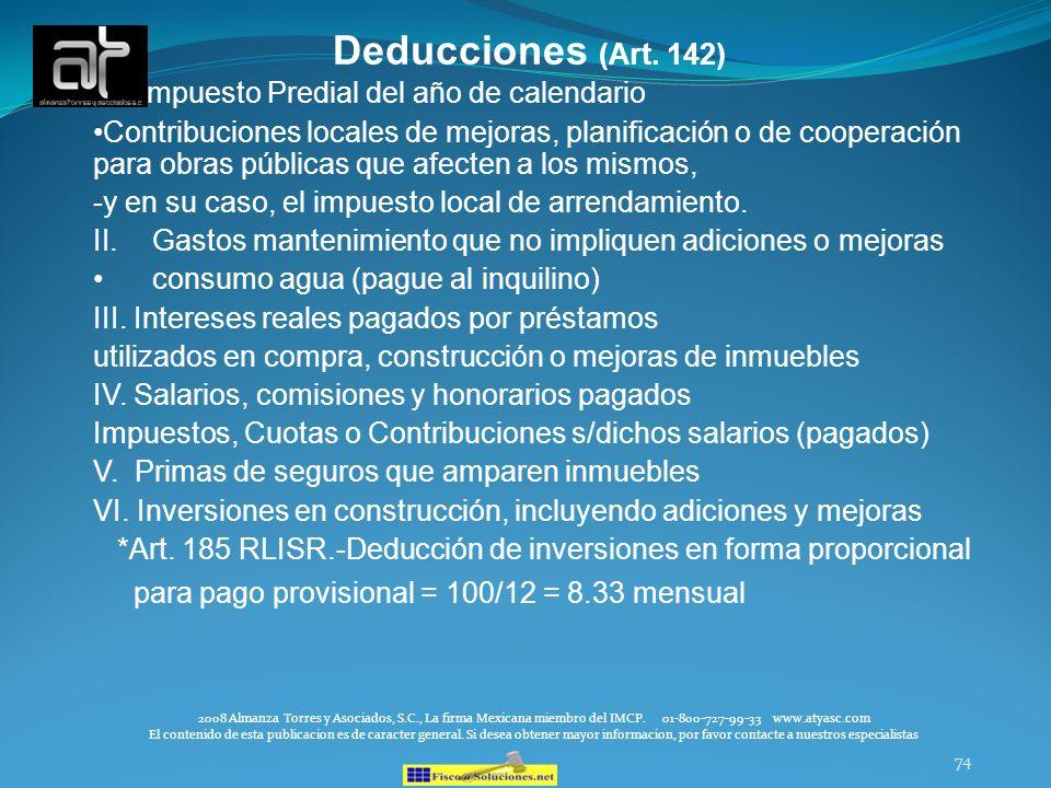 74 Deducciones (Art. 142) I. Impuesto Predial del año de calendario Contribuciones locales de mejoras, planificación o de cooperación para obras públi