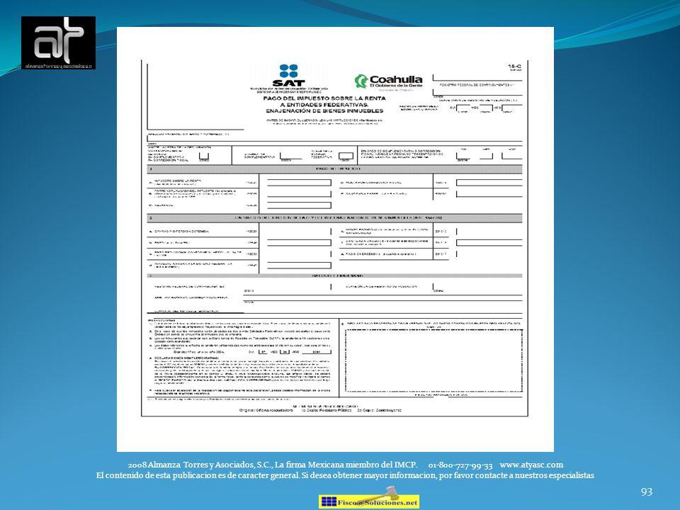 93 2008 Almanza Torres y Asociados, S.C., La firma Mexicana miembro del IMCP. 01-800-727-99-33 www.atyasc.com El contenido de esta publicacion es de c