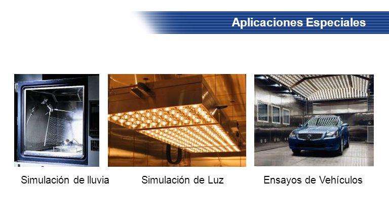 Aplicaciones Especiales Simulación de lluvia Simulación de Luz Ensayos de Vehículos