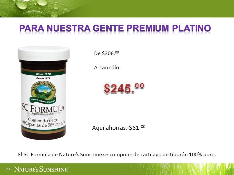 23 El SC Formula de Natures Sunshine se compone de cartílago de tiburón 100% puro. Aquí ahorras: $61. 00 De $306. 00 A tan sólo: