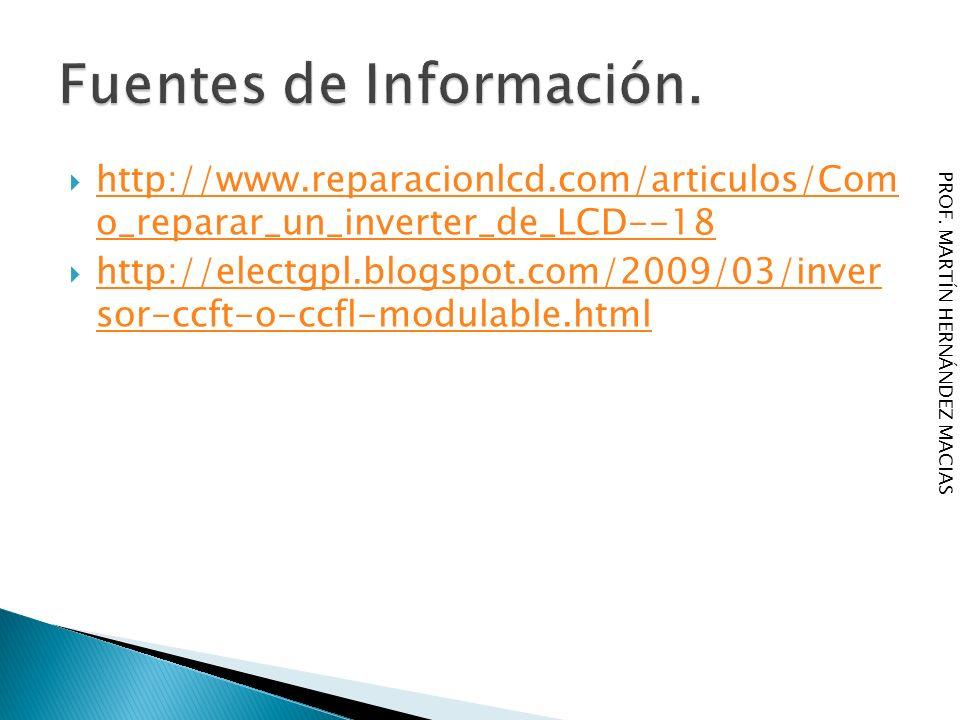 http://www.reparacionlcd.com/articulos/Com o_reparar_un_inverter_de_LCD--18 http://www.reparacionlcd.com/articulos/Com o_reparar_un_inverter_de_LCD--1