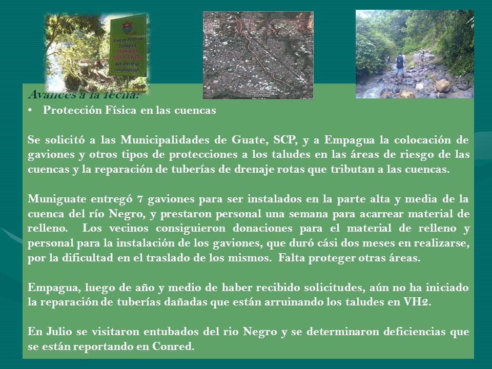 Avances a la fecha: Catastro Se solicitó a las Municipalidades de Guate y SCP, el catastro de vecinos adyacentes a las cuencas de los ríos Negro, Contreras y El Sauce.