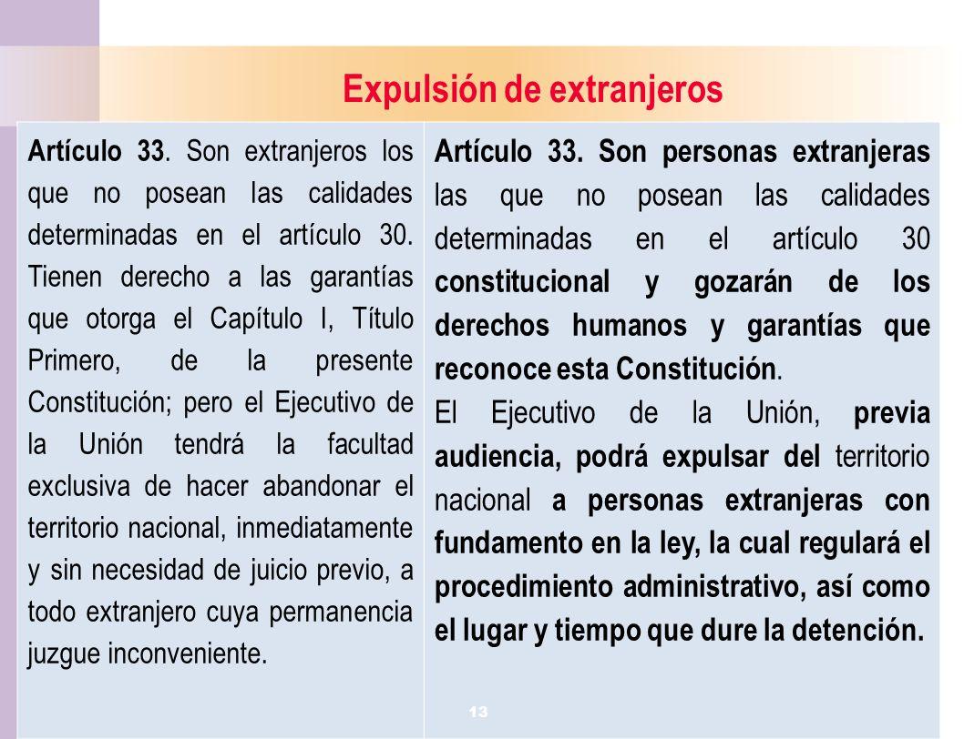 14 Expulsión de extranjeros Artículo 33.