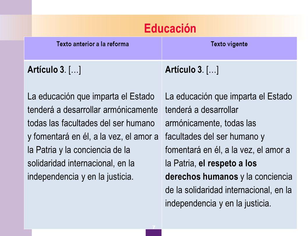 8 Educación Texto anterior a la reformaTexto vigente Artículo 3.