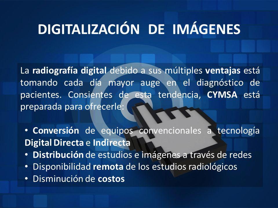 DIGITALIZACIÓN DE IMÁGENES La radiografía digital debido a sus múltiples ventajas está tomando cada día mayor auge en el diagnóstico de pacientes. Con