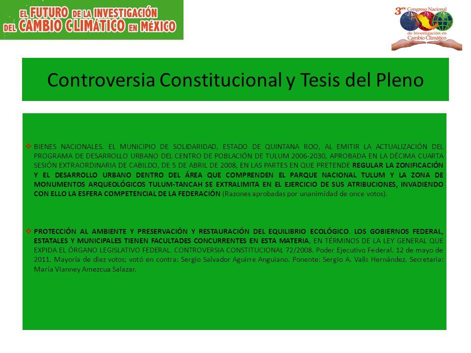 Controversia Constitucional y Tesis del Pleno BIENES NACIONALES. EL MUNICIPIO DE SOLIDARIDAD, ESTADO DE QUINTANA ROO, AL EMITIR LA ACTUALIZACIÓN DEL P