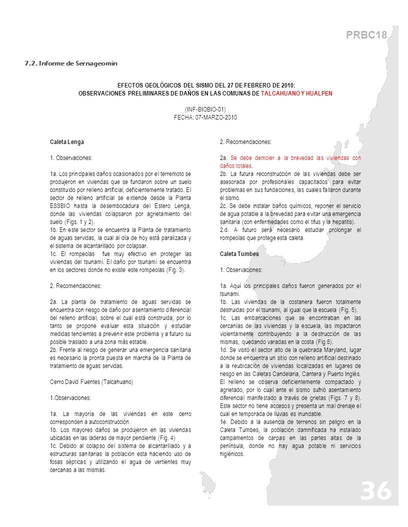 PRBC18 7.2. Informe de Sernageomin EFECTOS GEOLÓGICOS DEL SISMO DEL 27 DE FEBRERO DE 2010: OBSERVACIONES PRELIMINARES DE DAÑOS EN LAS COMUNAS DE TALCA