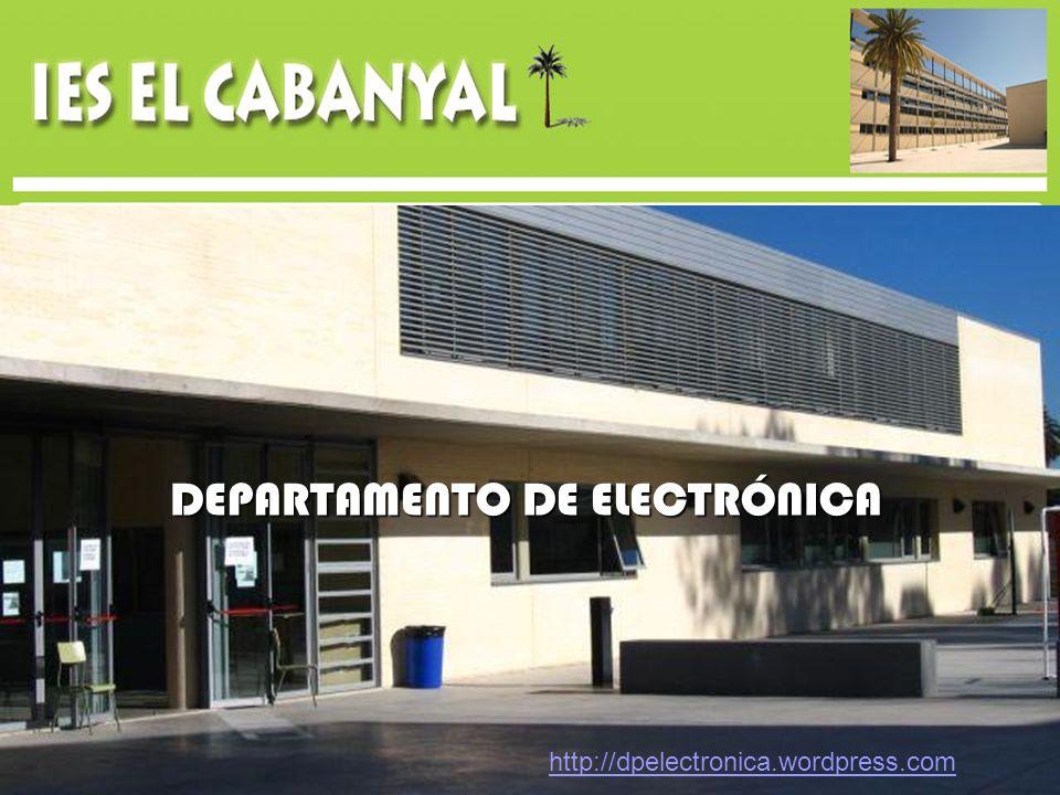 DEPARTAMENTO DE ELECTRÓNICA CFGS: Técnico Superior en Mantenimiento Electrónico.