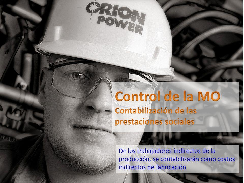 De los trabajadores indirectos de la producción, se contabilizarán como costos indirectos de fabricación