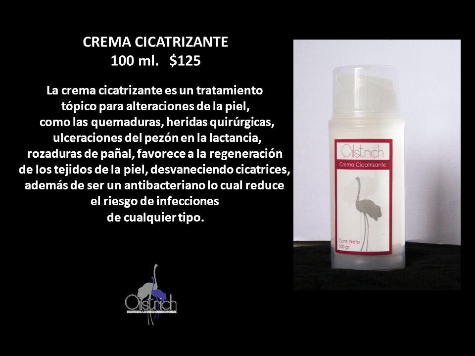 CREMA CICATRIZANTE 100 ml. $125 La crema cicatrizante es un tratamiento tópico para alteraciones de la piel, como las quemaduras, heridas quirúrgicas,