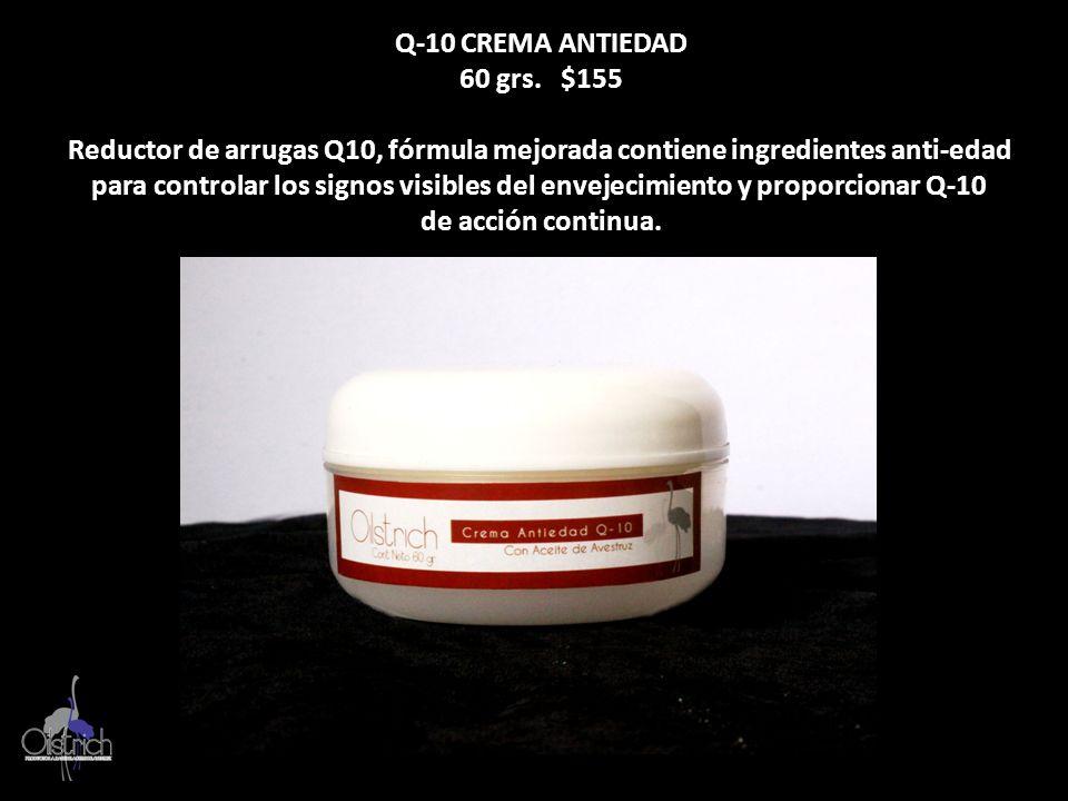 Q-10 CREMA ANTIEDAD 60 grs. $155 Reductor de arrugas Q10, fórmula mejorada contiene ingredientes anti-edad para controlar los signos visibles del enve