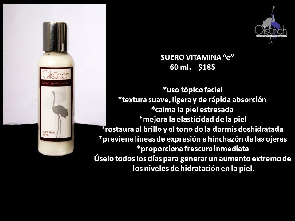 SUERO VITAMINA e 60 ml. $185 *uso tópico facial *textura suave, ligera y de rápida absorción *calma la piel estresada *mejora la elasticidad de la pie