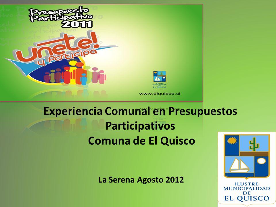 Experiencia Comunal en Presupuestos Participativos Comuna de El Quisco La Serena Agosto 2012
