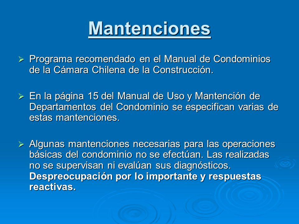 Mantenciones Programa recomendado en el Manual de Condominios de la Cámara Chilena de la Construcción. Programa recomendado en el Manual de Condominio