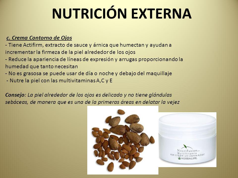 NUTRICIÓN EXTERNA c. Crema Contorno de Ojos - Tiene Actifirm, extracto de sauce y árnica que humectan y ayudan a incrementar la firmeza de la piel alr