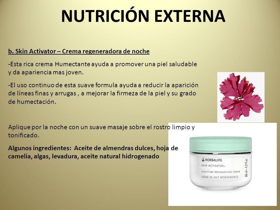 b. Skin Activator – Crema regeneradora de noche -Esta rica crema Humectante ayuda a promover una piel saludable y da apariencia mas joven. -El uso con