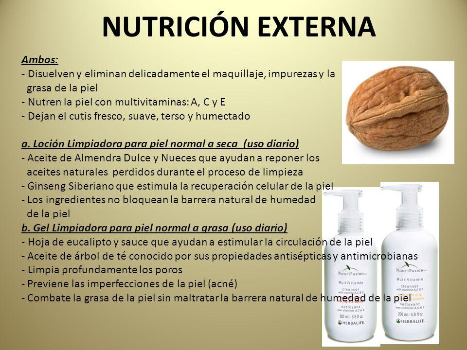 NUTRICIÓN EXTERNA Ambos: - Disuelven y eliminan delicadamente el maquillaje, impurezas y la grasa de la piel - Nutren la piel con multivitaminas: A, C