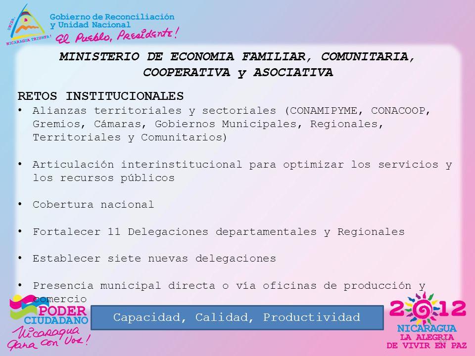 MINISTERIO DE ECONOMIA FAMILIAR, COMUNITARIA, COOPERATIVA y ASOCIATIVA RETOS INSTITUCIONALES Alianzas territoriales y sectoriales (CONAMIPYME, CONACOO