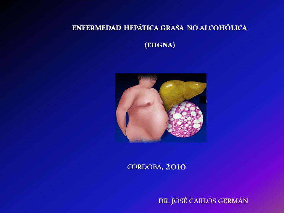 ENFERMEDAD GRASA HEPATICA NO ALCOHOLICA.ASOCIADO CON SINDROME METABOLICO.