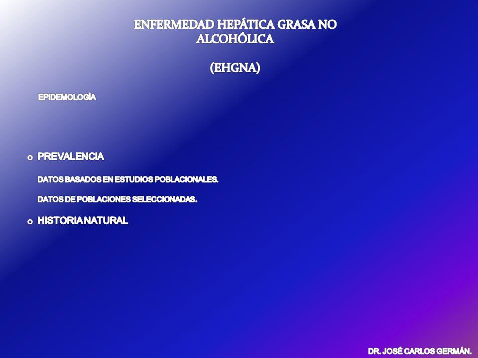 EHGNA.PREVALENCIA. EN POBLACION DE ALTO RIESGO. Hiperlipidemia.