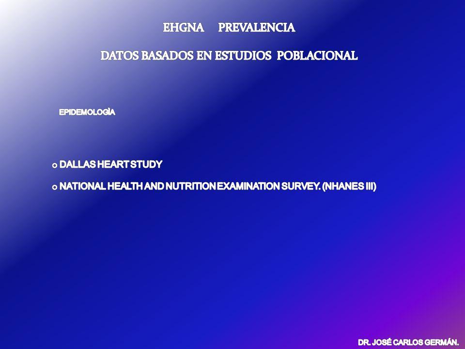 EGHNA-DIAGNOSTICO.ESTABLECER SEVERIDAD. BIOPSIA HEPATICA-GOLD STANDARD DR.